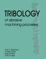 Tribology of Abrasive Machining Processes cover